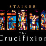 """""""The crucifixion"""" del compositore inglese J. Stainer"""